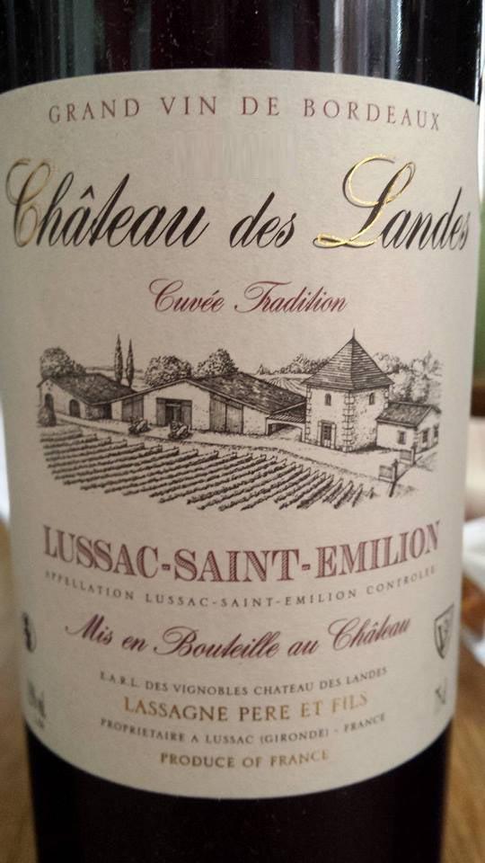 Château des Landes – Cuvée Tradition 2012 – Lussac Saint-Emilion
