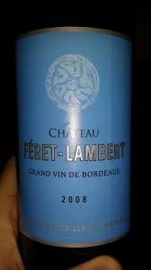 Château Féret-Lambert 2008 – Bordeaux Supérieur