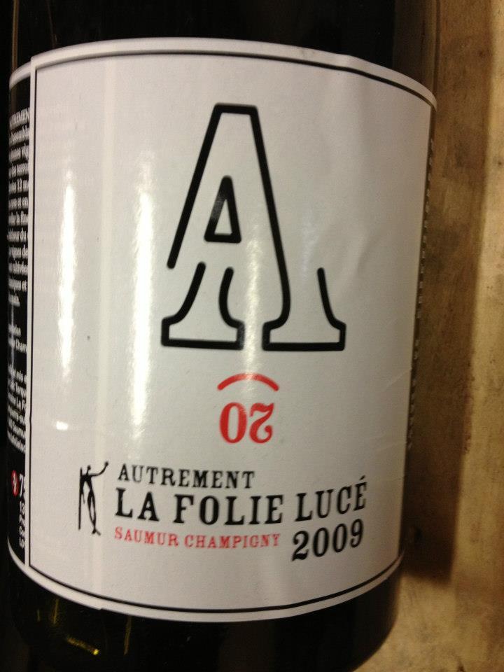 La folie Lucé – Autrement 2009 – Saumur Champigny