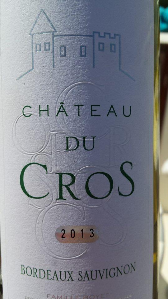 Château du Cros 2013 – Bordeaux (Sauvignon)