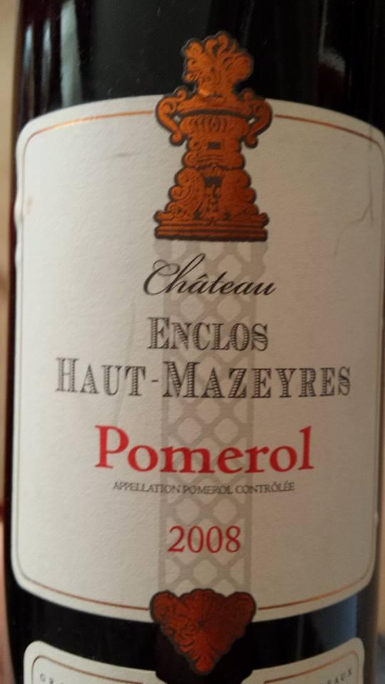 Château Enclos Haut Mazeyres 2008 – Pomerol