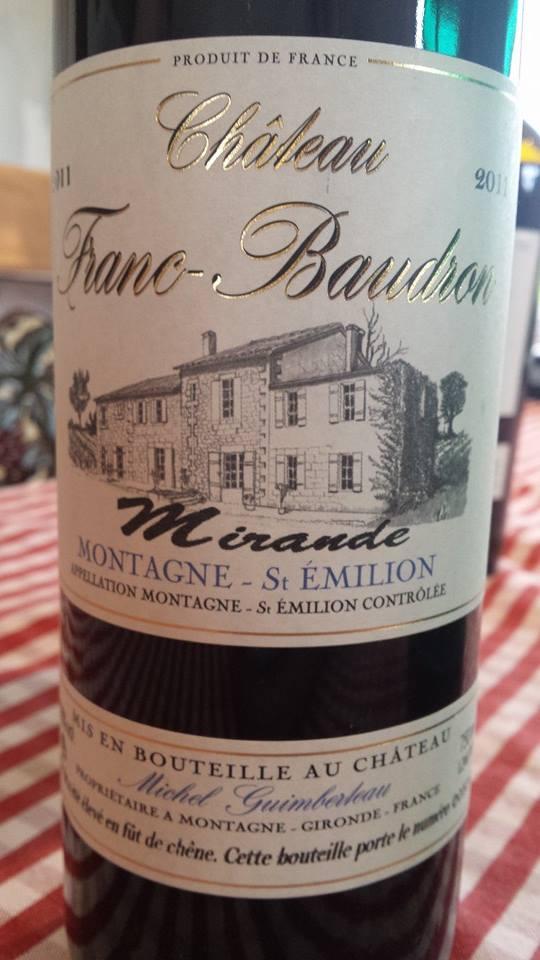 Château Franc Baudron  – Cuvée Mirande 2011 – Montagne Saint-Emilion