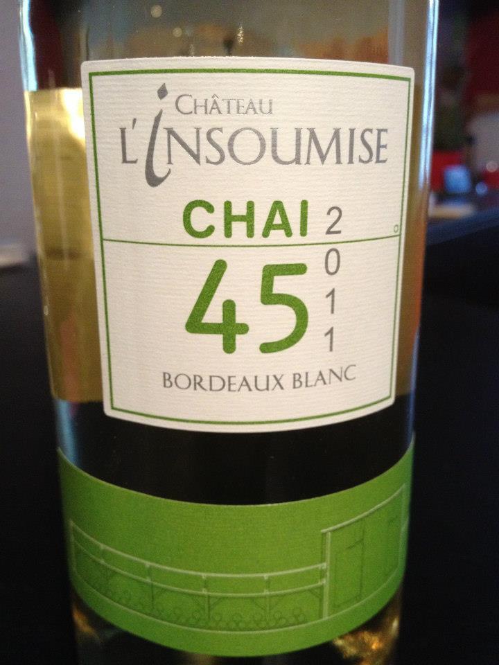 Château l'Insoumise – Chai 45 2011 – Bordeaux (blanc)