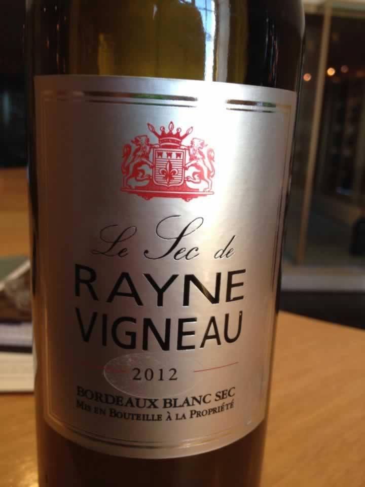 Le Sec de Rayne Vigneau 2012 – Bordeaux Blanc