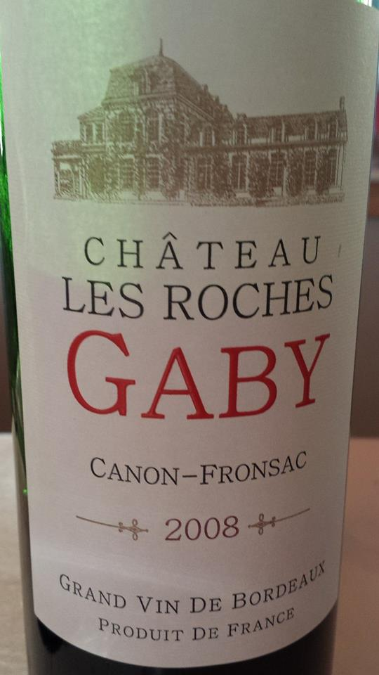 Château Les Roches Gaby 2008 – Canon-Fronsac