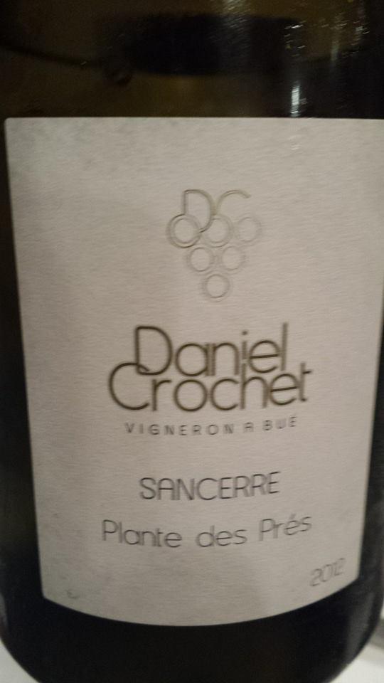 Daniel Crochet – Plante des Prés 2012 – Sancerre