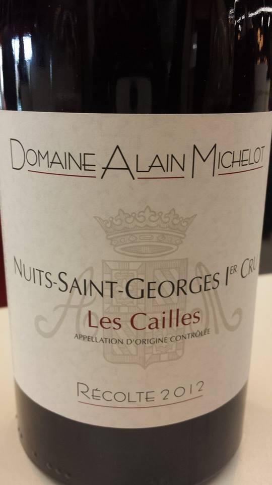 Domaine Alain Michelot – Les Cailles 2012 – Nuits-Saint-Georges 1er Cru