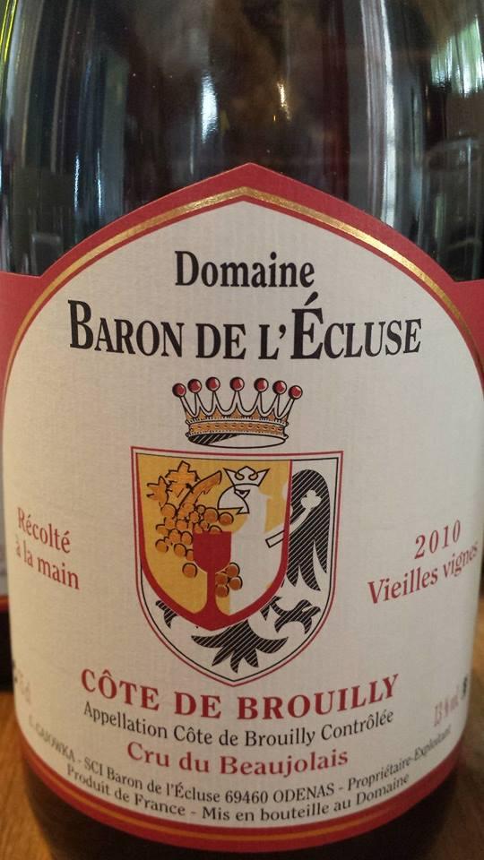 Domaine Baron de l'écluse 2010 – Vieilles Vignes – Côte-de-Brouilly