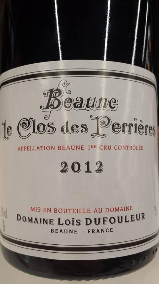 Domaine Loïs Dufouleur – Le Clos des Perrières 2012 – Beaune 1er Cru
