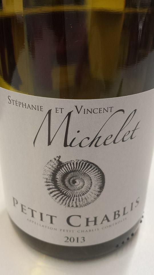 Stéphanie et Vincent Michelet 2013 – Petit Chablis