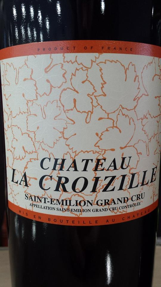 Château La Croizille 2010 – Saint-Emilion Grand Cru