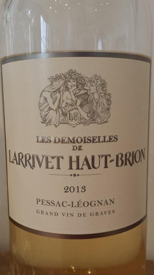 Les Demoiselles de Larrivet Haut-Brion 2013 – Pessac-Léognan