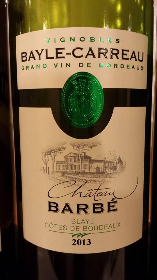 Château Barbé 2013 – Blaye Côtes-de-Bordeaux