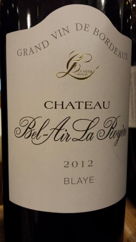 Château Bel-Air La Royere 2012 – Blaye Côtes-de-Bordeaux