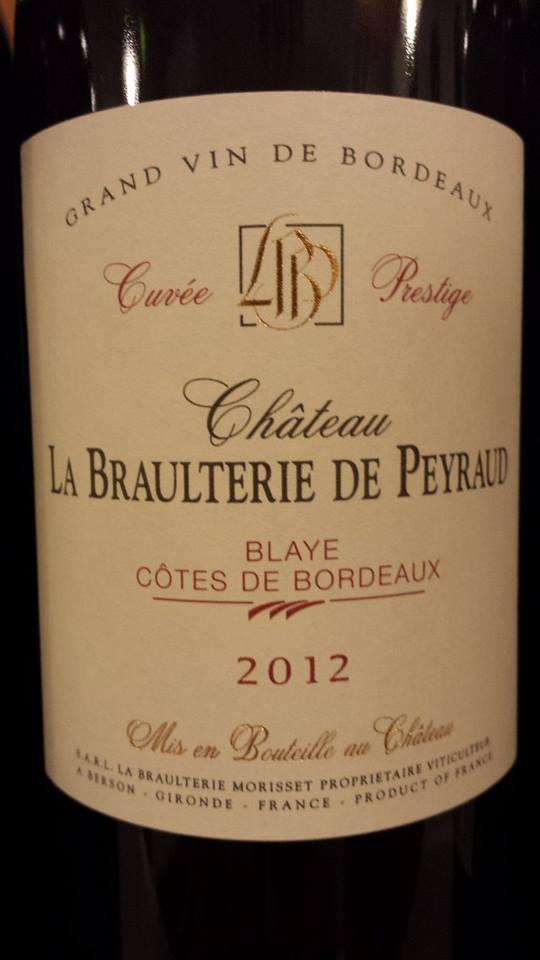 Chteau La Braulterie De Peyraud 2012 Blaye Ctes Bordeaux