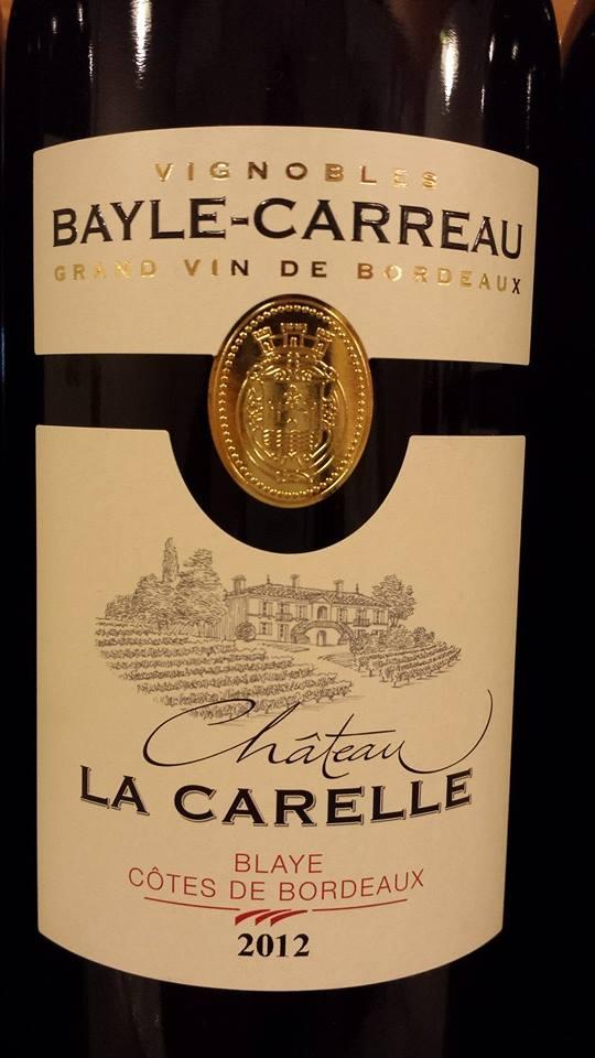 Château La Carelle 2012 – Blaye Côtes-de-Bordeaux