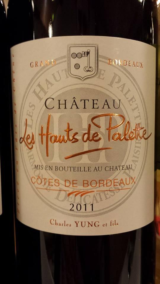 Château Les Hauts de Palette 2011 – Côtes de Bordeaux