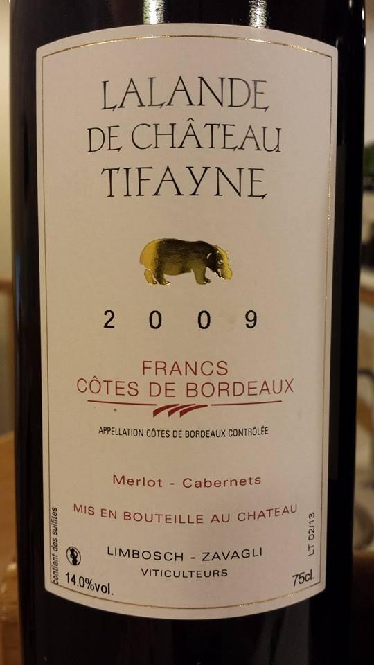 Château de Tifayne – Cuvée Lalande 2009 – Francs Côtes-de-Bordeaux
