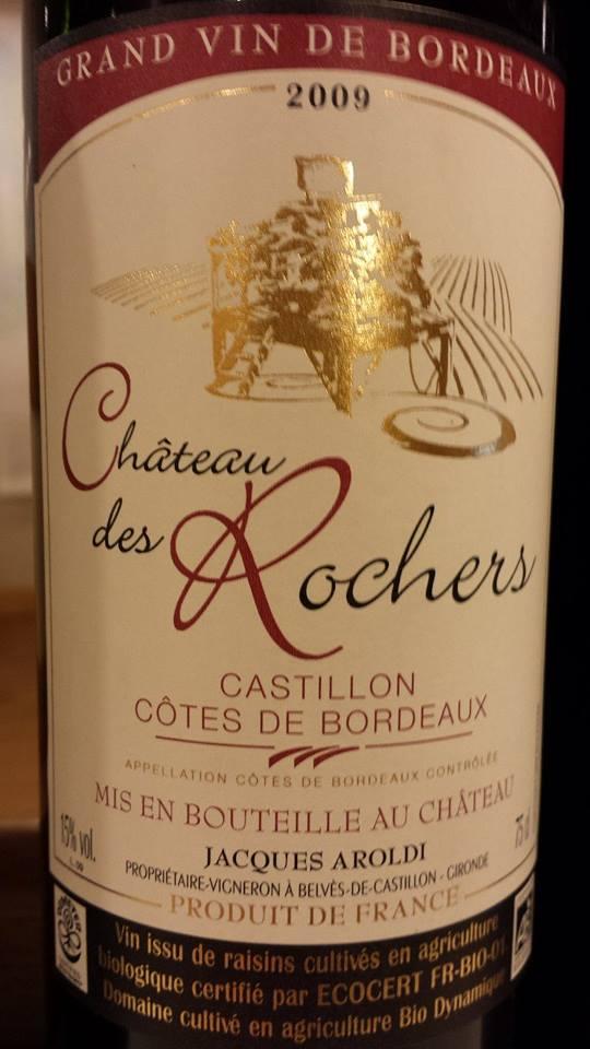 Château des Rochers 2009 – Castillon Côtes-de-Bordeaux