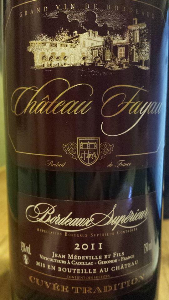 Chateau Fayau – Cuvée Tradition 2011 – Bordeaux Supérieur