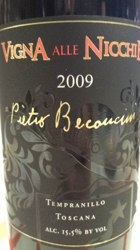 Pietro Beconcini – Vigna Alle Nicchie 2009 – Tempranillo – Toscana IGT