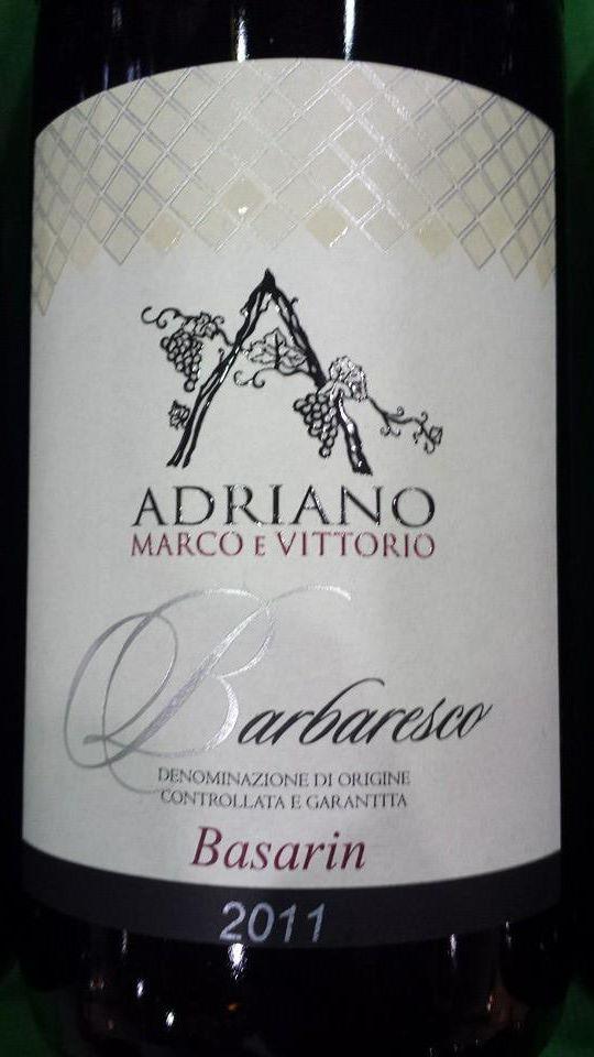 Adriano Marco E Vittorio – Basarin 2011 – Barbaresco