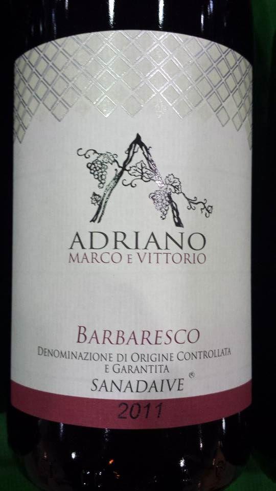 Adriano Marco E Vittorio – Sanadaive 2011 – Barbaresco