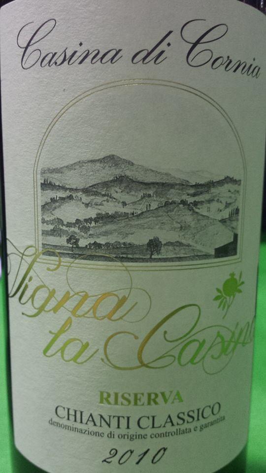 Casina di Cornia – Vigna la Casina – Riserva 2010 – Chianti Classico