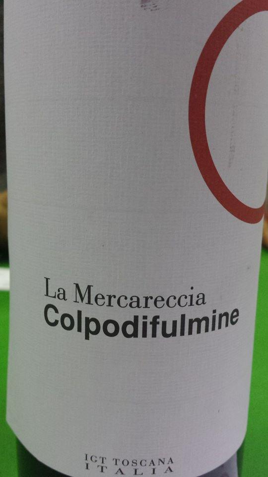 La Mercareccia – Colpodifulmine 2011 – Toscana IGT
