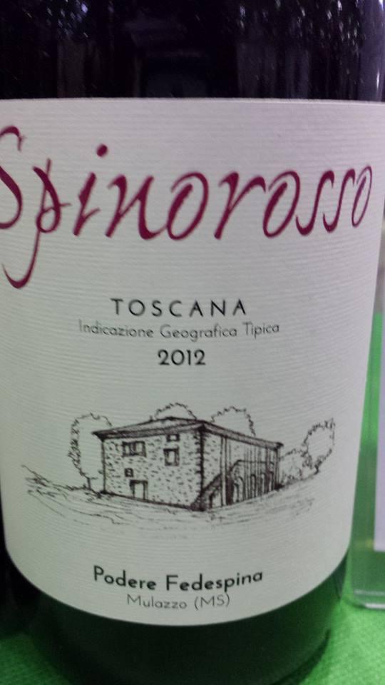 Podere Fedespina 2012 – Spinorosso Toscana