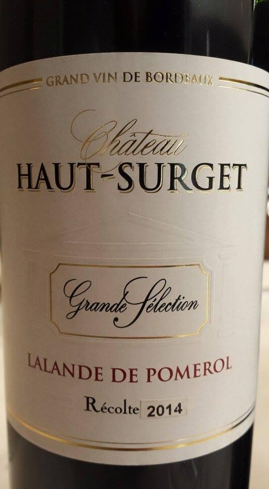 Château Haut-Surget – Cuvée Grande Sélection 2014 – Lalande-de-Pomerol