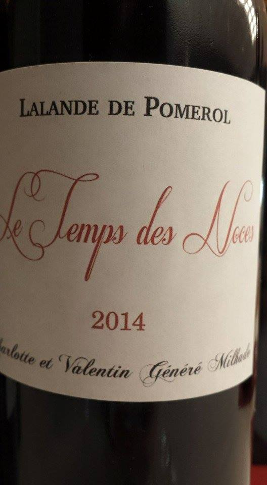 Le Temps des Noces 2014 – Lalande-de-Pomerol