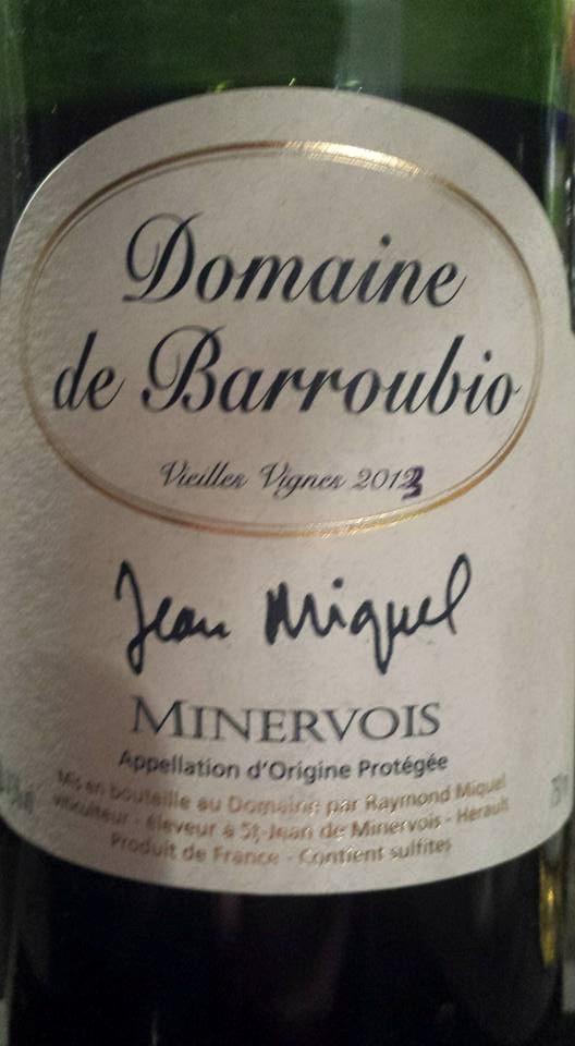 Domaine de Barroubio – Vieilles Vignes 2013 – Jean Miquel – Minervois