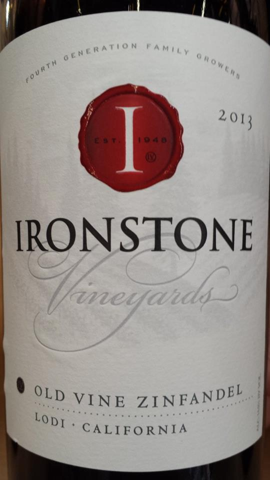 Ironstone Vineyards – Old Vine Zinfandel 2013 – Lodi