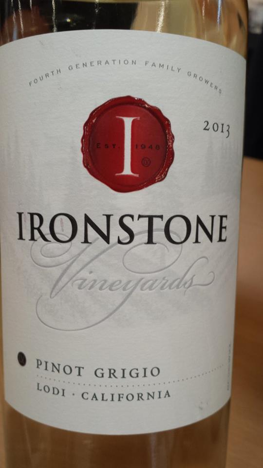 Ironstone Vineyards – Pinot Grigio 2013 – Lodi