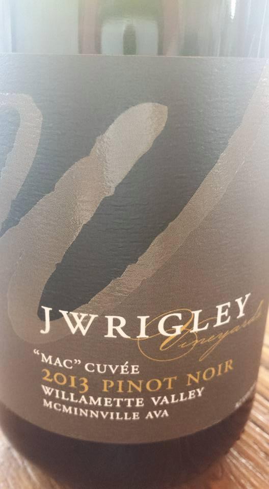 J Wrigley – « Mac » Cuvée – 2013 Pinot Noir – Willamette Valley – McMinnville AVA