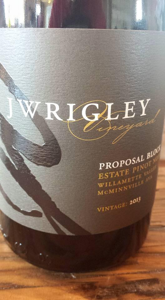 J Wrigley – Proposal Block 2013 – Estate Pinot Noir – Willamette Valley – McMinnville AVA