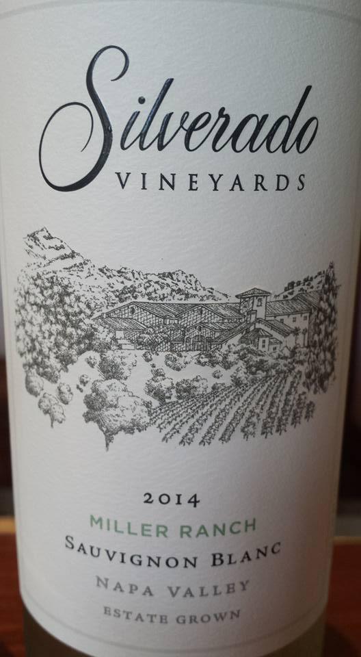 Silverado Vineyards – Sauvignon Blanc 2014 – Miller Ranch – Napa Valley