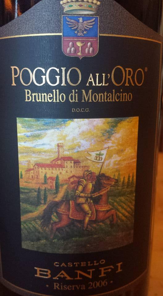 Castello Banfi – Poggio All'Oro Riserva 2006 – Brunello di Montalcino