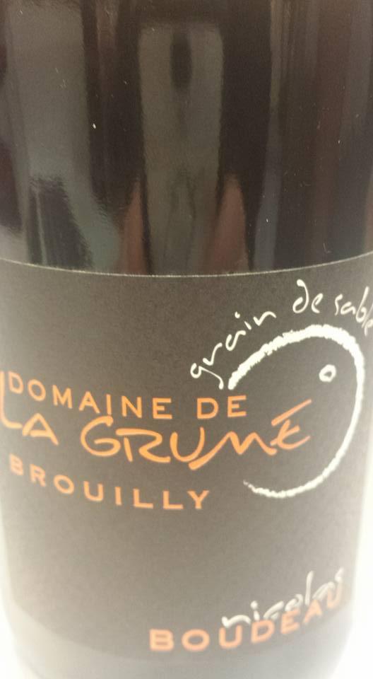 Domaine de La Grume – Grain de sable 2013 – Brouilly