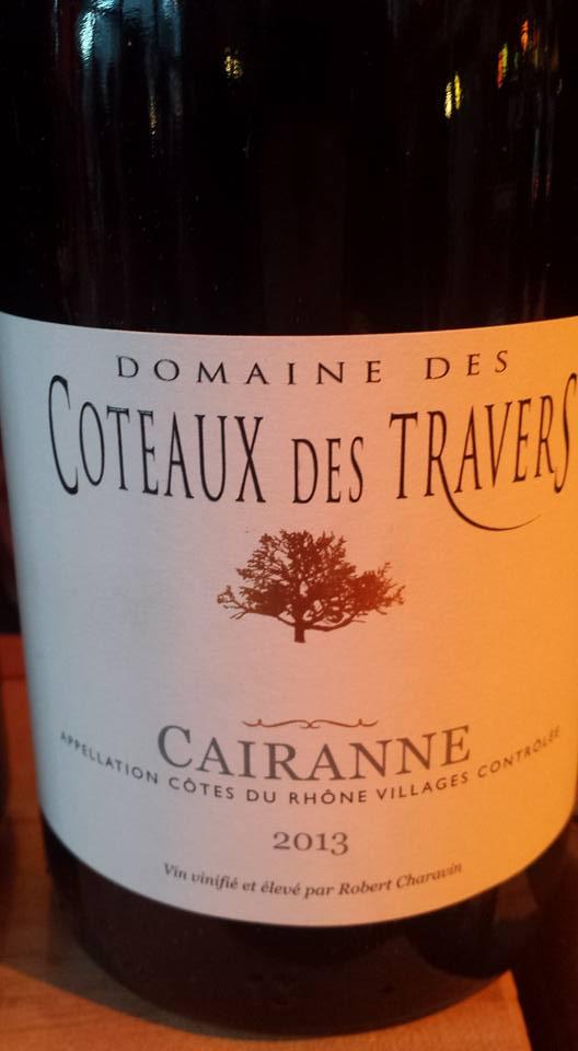 Domaine des Coteaux des Travers 2013 – Côtes du Rhône Villages Cairanne