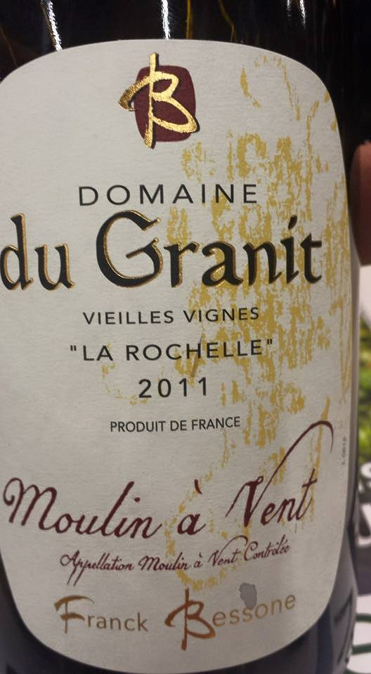 Domaine du Granit – Vieilles Vignes – La Rochelle 2011 – Moulin à Vent