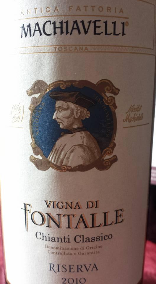 Antica fattoria Machiavelli – Vigna di Fontalle 2010 – Chianti Classico Riserva