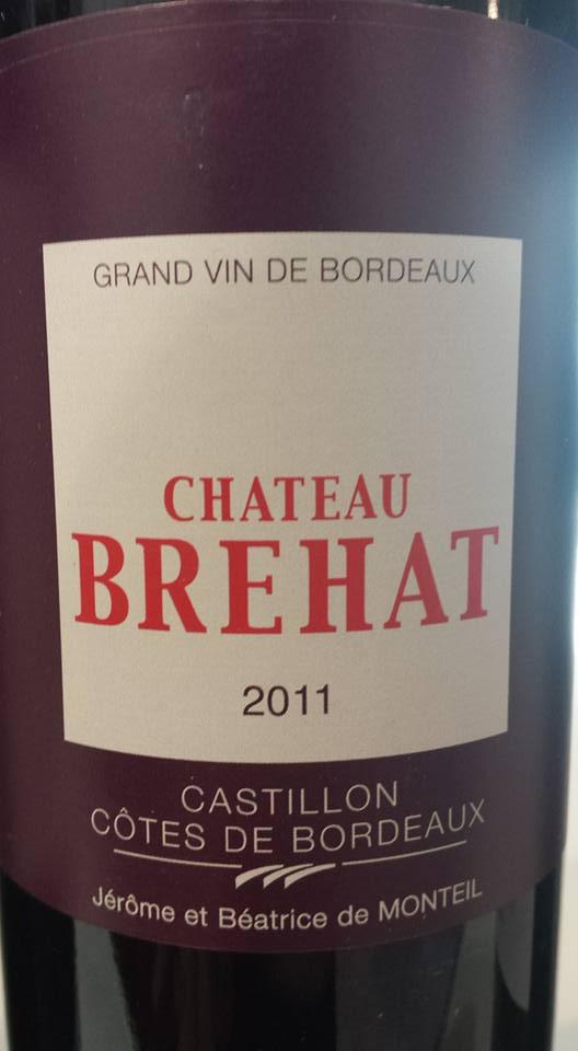 Château Brehat 2011 – Castillon Côtes-de-Bordeaux