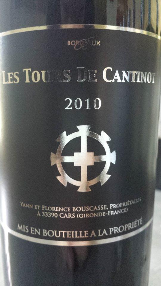 Château Cantinot – Cuvée Tours de Cantinot 2010 – Blaye Côtes de Bordeaux