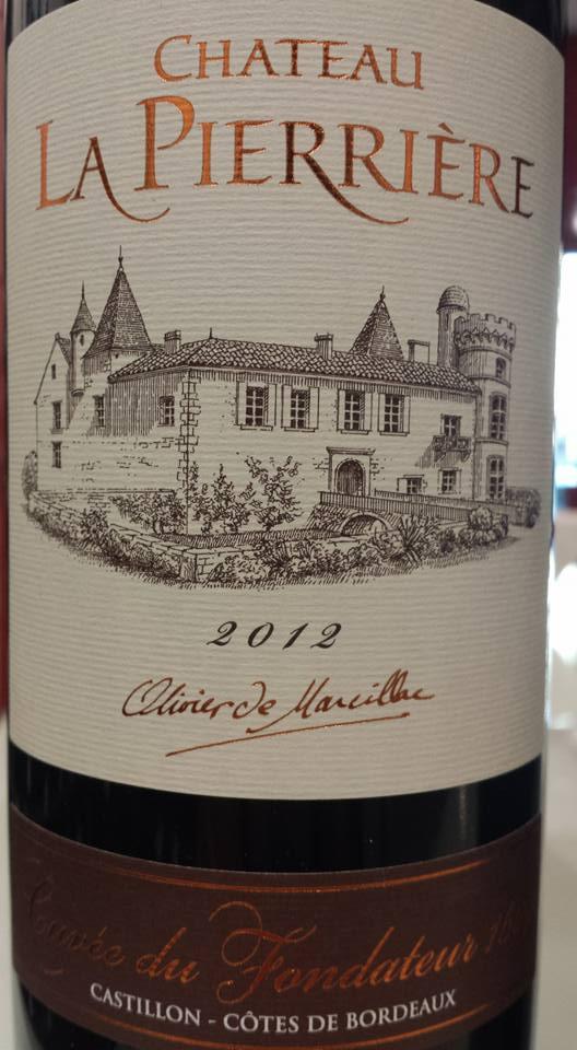 Château La Pierrière – Cuvée du Fondateur 1607 – Millésime 2012 – Castillon côtes de Bordeaux
