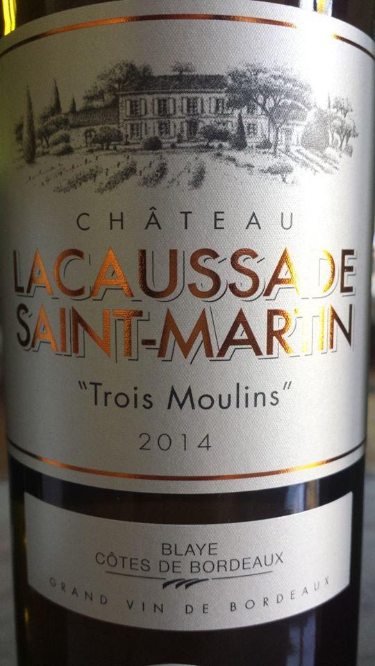 Château Lacaussade Saint-Martin – Cuvée Trois Moulins 2014 – Blaye Côtes de Bordeaux