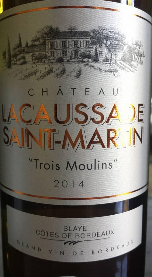 Château Lacaussade Saint-Martin Trois Moulins 2014 – Blaye Côtes de Bordeaux