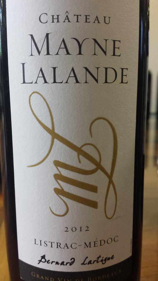 Château Mayne Lalande 2012 – Bernard Lartigue – Listrac-Médoc