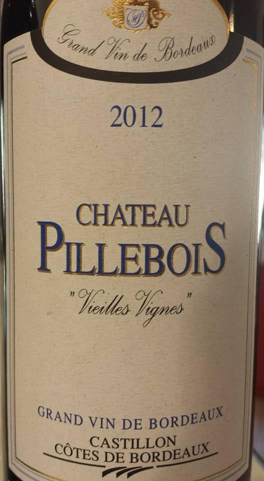 Château Pillebois Vieilles Vignes 2012 – Castillon côtes de Bordeaux